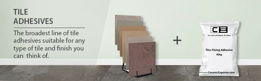Tiles Fixing Adhesive Exporter, Manufacturer and Supplier  in India